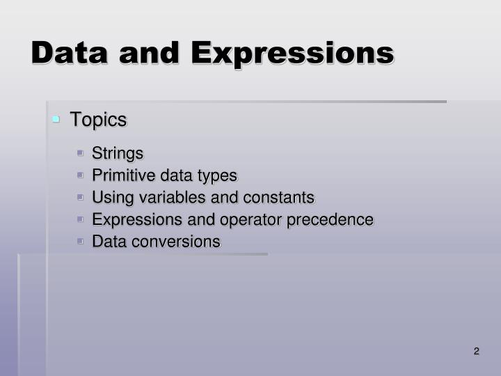 Data and expressions