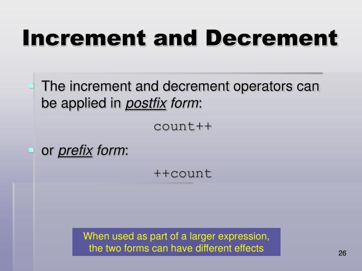 Increment and Decrement