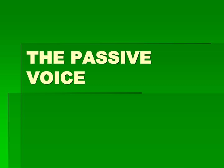 the passive voice n.