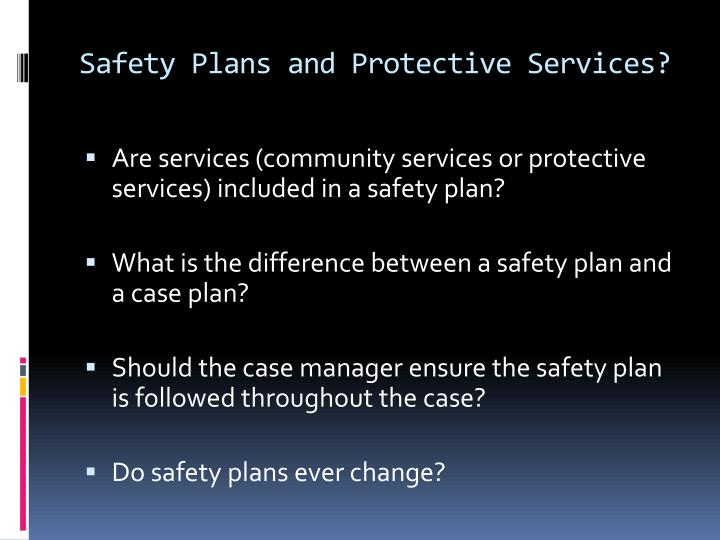 Safety plans and protective services