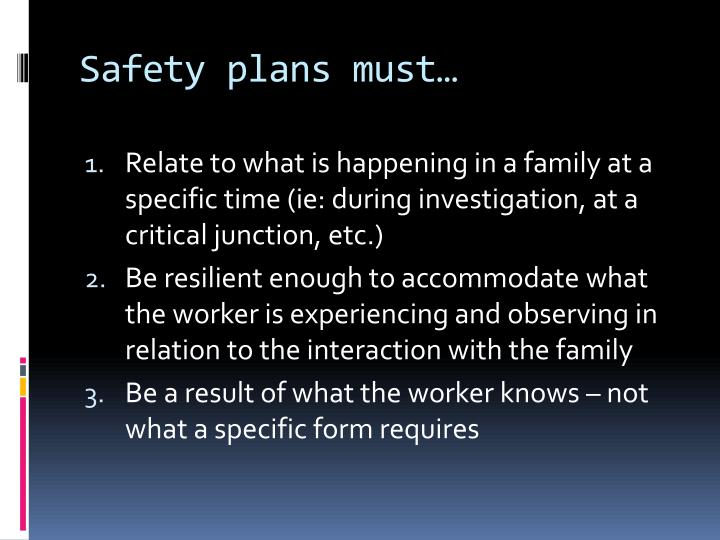 Safety plans must…