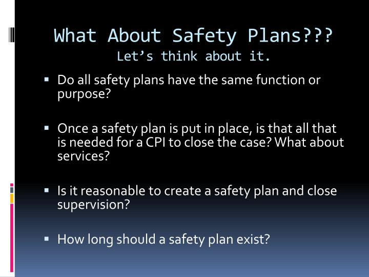 What about safety plans let s think about it
