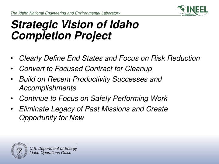 Strategic Vision of Idaho Completion Project