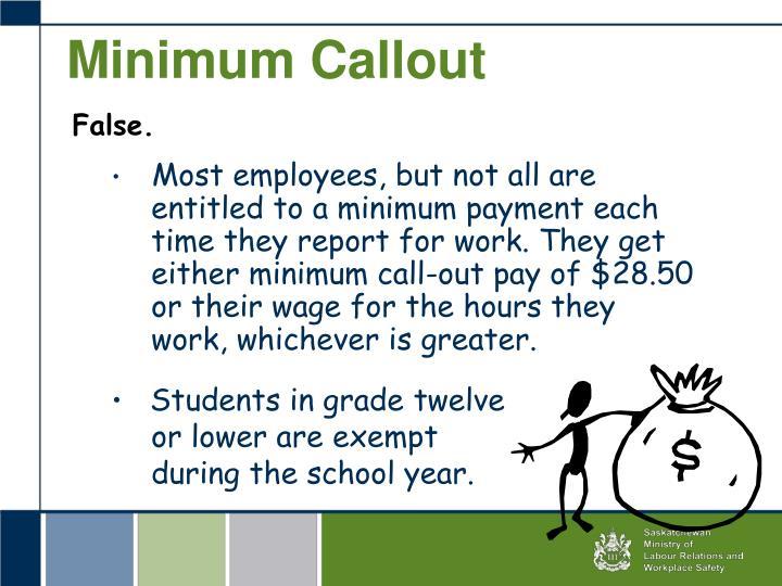 Minimum Callout