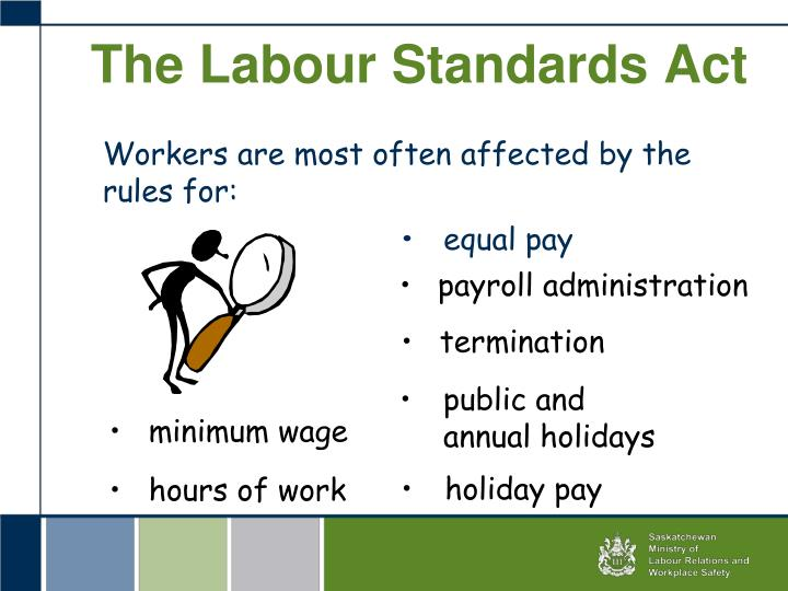 The Labour Standards Act