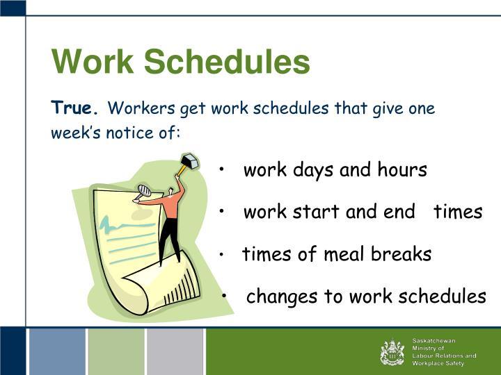 Work Schedules