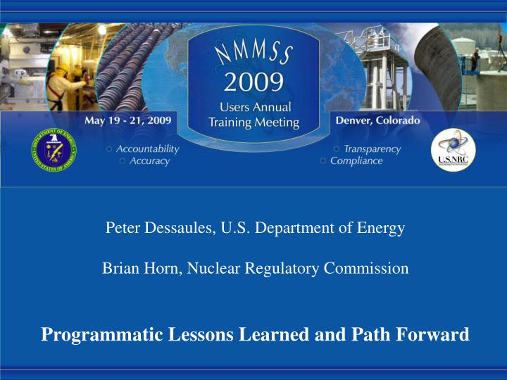 Peter dessaules u s department of energy brian horn nuclear regulatory commission