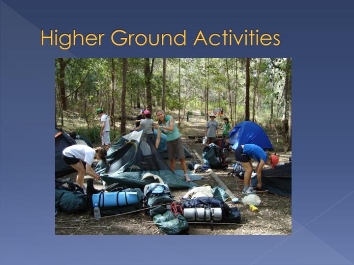 Higher Ground Activities