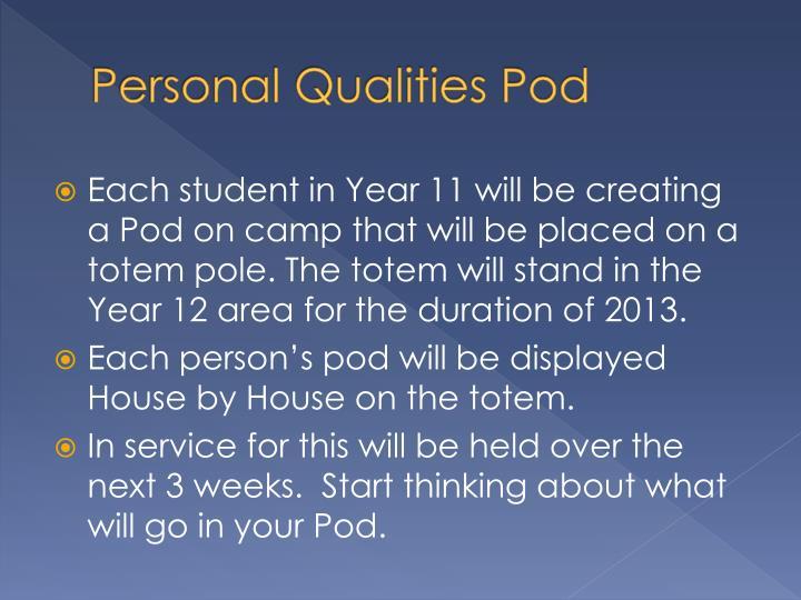 Personal Qualities Pod
