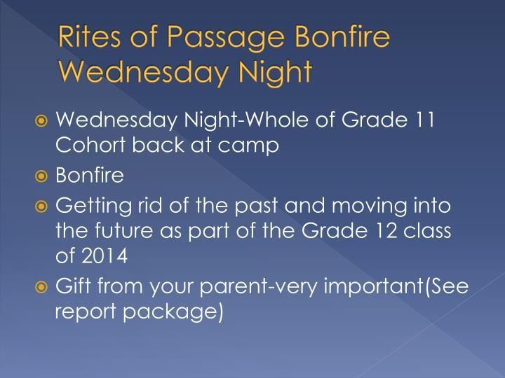 Rites of Passage Bonfire