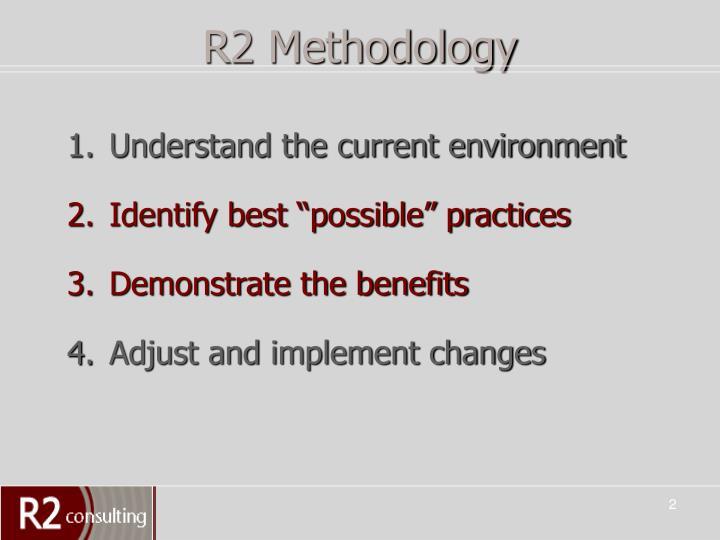 R2 methodology