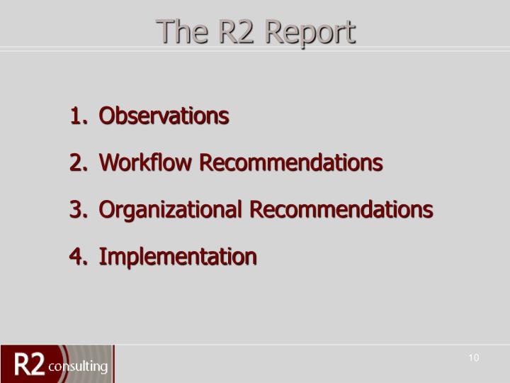 The R2 Report
