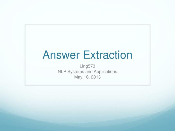 answer extraction n.