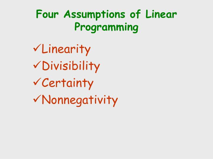 Four Assumptions of Linear Programming