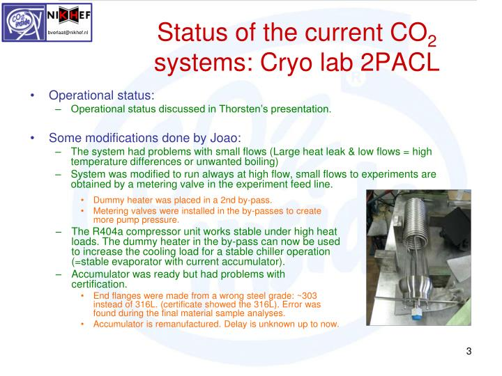Status of the current co 2 systems cryo lab 2pacl