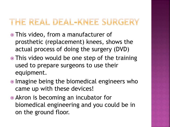 The real deal-knee surgery