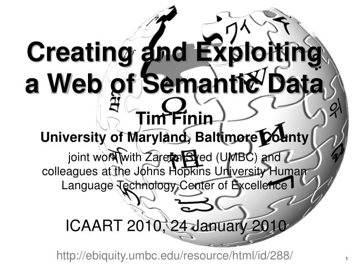 creating and exploiting a web of semantic data n.