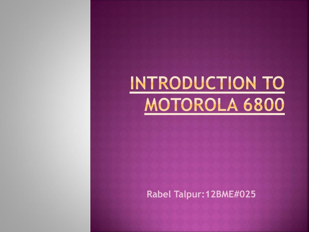 introduction to motorola 6800 n.