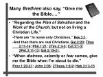 many brethren also say give me the bible