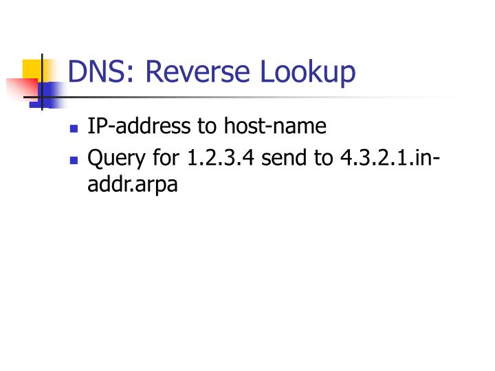 DNS: Reverse Lookup