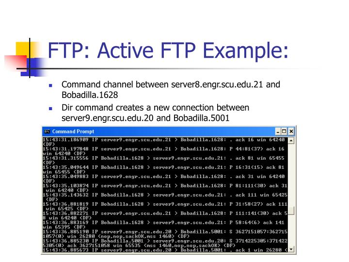 FTP: Active FTP Example: