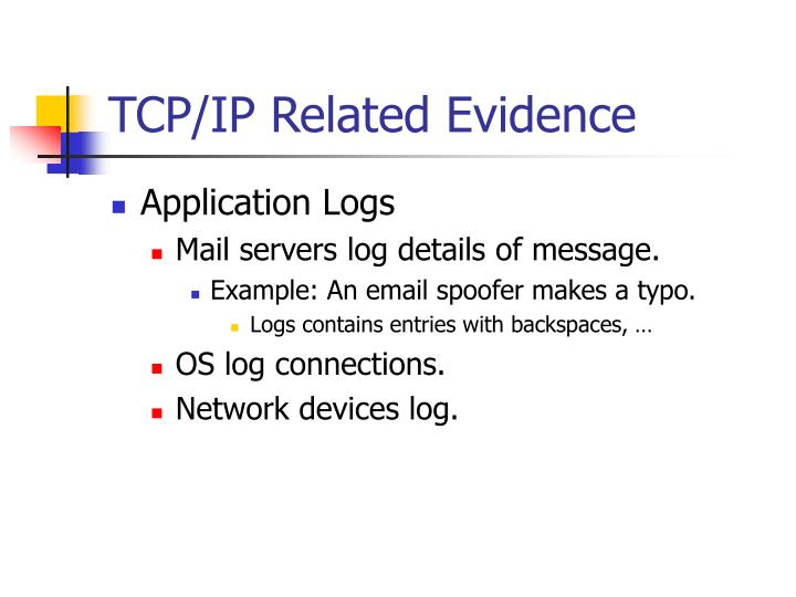 TCP/IP Related Evidence