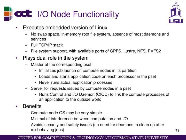 I/O Node Functionality
