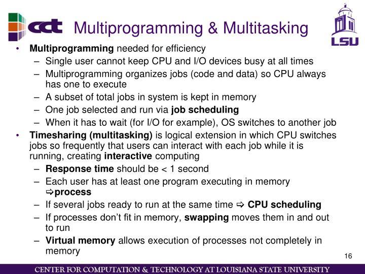 Multiprogramming & Multitasking