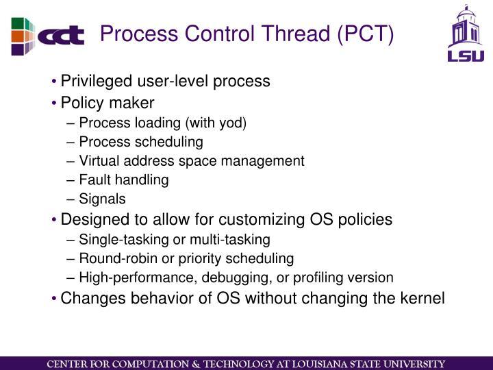 Process Control Thread (PCT)