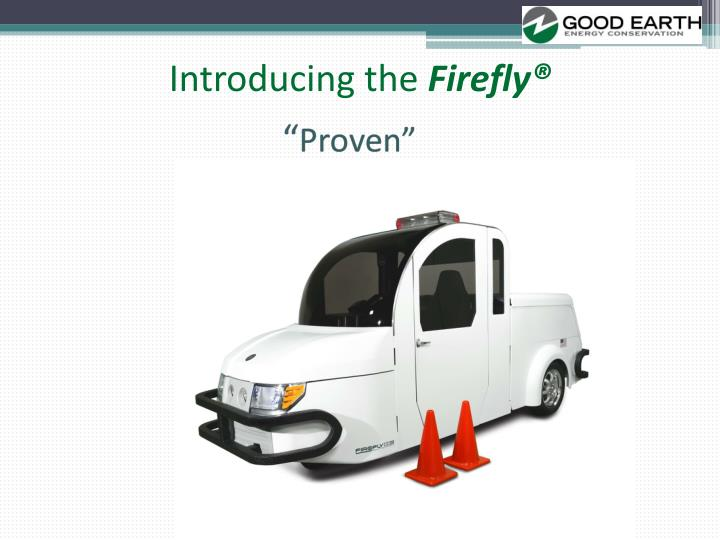 Introducing the firefly