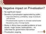 negative impact on privatisation