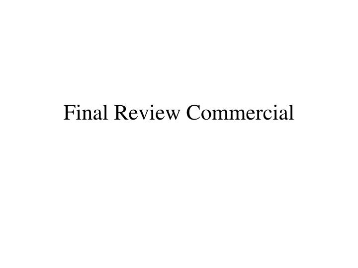 final review commercial n.