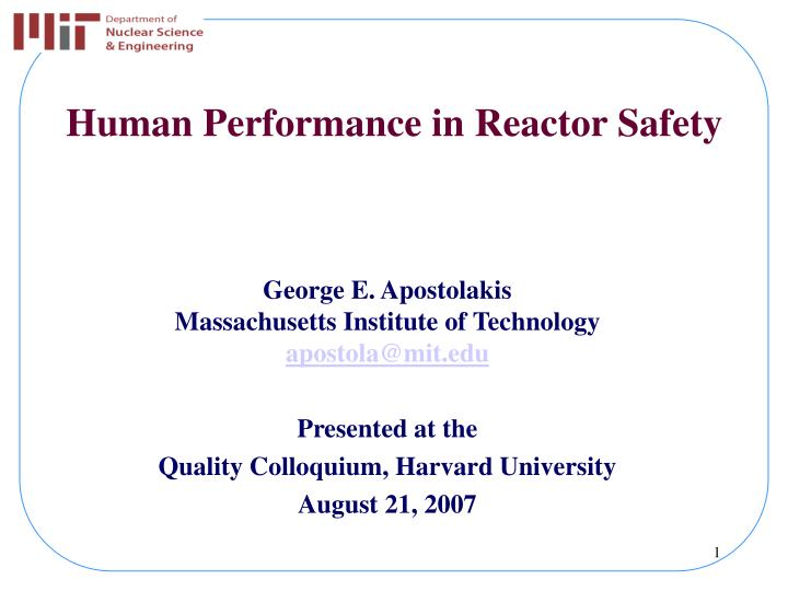 human performance in reactor safety n.