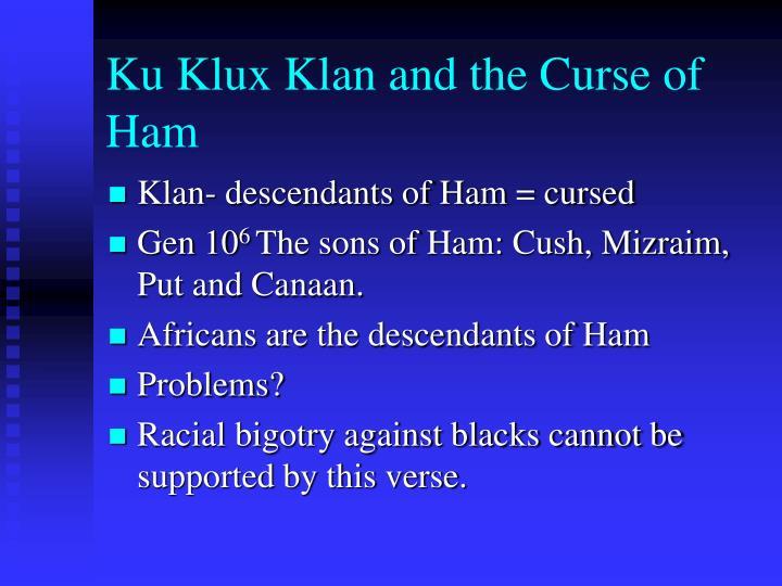Ku Klux Klan and the Curse of Ham