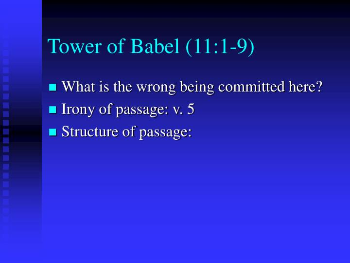 Tower of Babel (11:1-9)