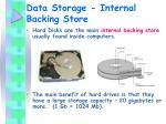 data storage internal backing store