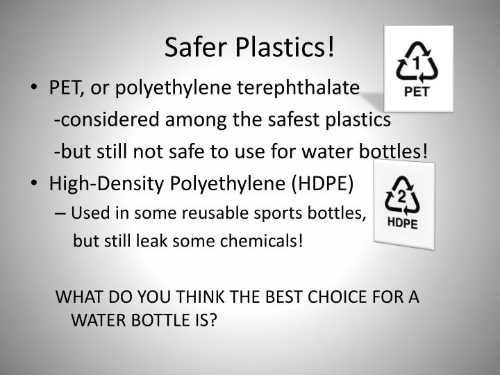 Safer Plastics!