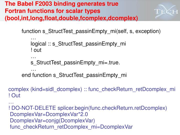 The Babel F2003 binding generates true