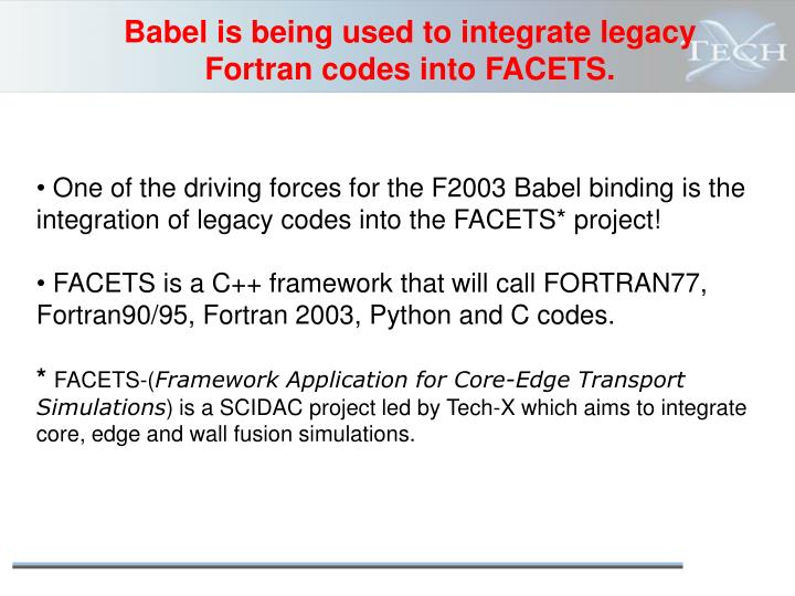 Babel is being used to integrate legacy