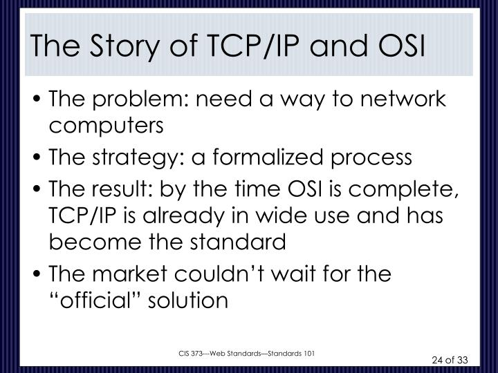 The Story of TCP/IP and OSI