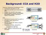 background cca and h2o