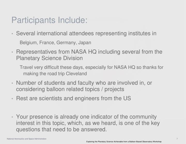 Participants Include: