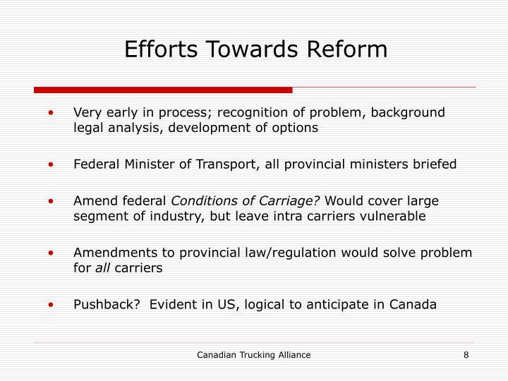 Efforts Towards Reform