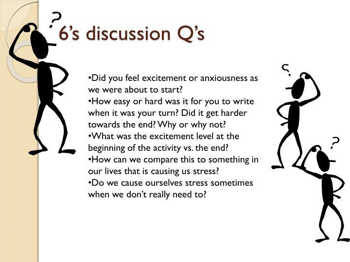 6's discussion Q's