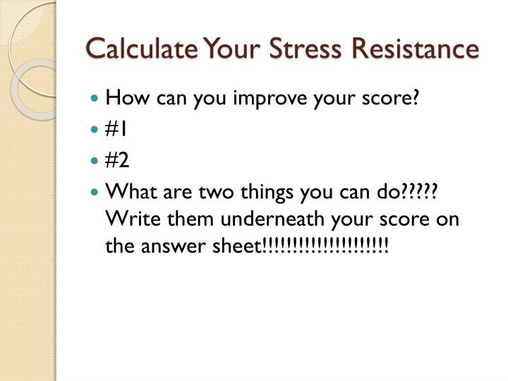 Calculate Your Stress Resistance