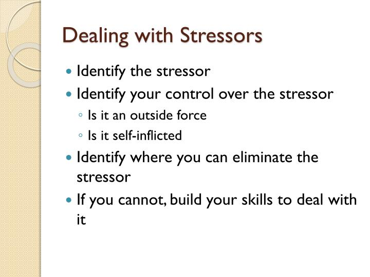 Dealing with Stressors