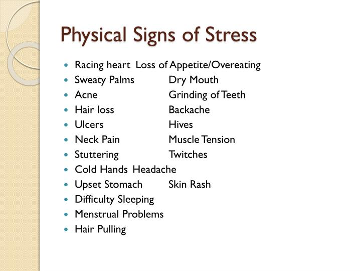Physical Signs of Stress