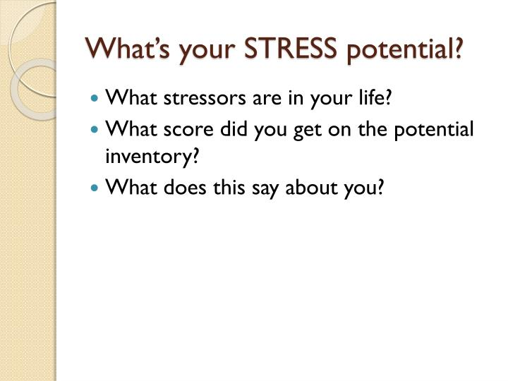 What's your STRESS potential?