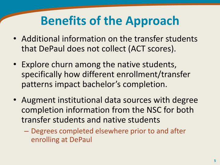 Benefits of the Approach