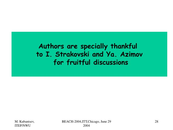 Authors are specially thankful